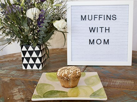 Muffins with Mom - May 13th @ 10am
