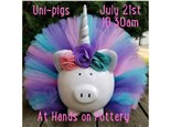 Hands on Pottery - Uni-Pigs - July 21st @ 10:30 am