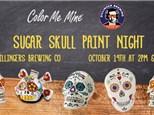 Sugar Skull Paint Night at Dillingers: October 19th @ 6pm