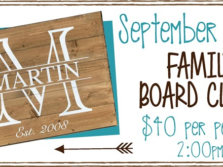 Sept. 17th Family Board Class