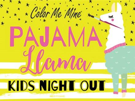 Pajama Llama Kids Night Out Jan. 10th