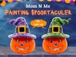 Mom N Me Painting Spooktacular - September 26th