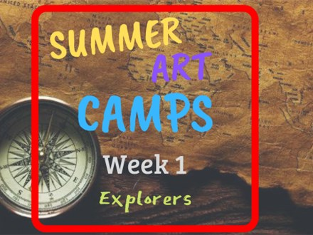 Summer Art Camp Week 1: Explorers