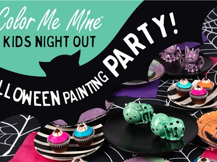 Oct 18th • Kids Night Out • Color Me Mine Aurora