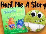 Paint Me A Story: Monsters Love Underpants