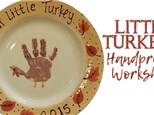 Little Turkey Handprint Plate Workshop - November 3