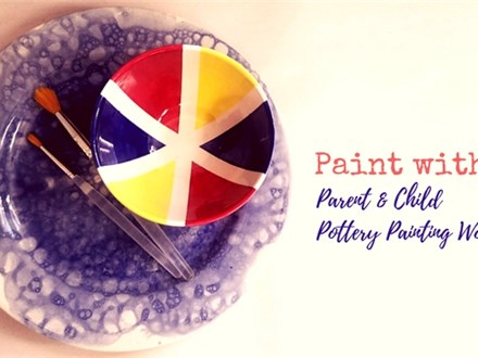 Paint with Me! Parent & Child Pottery Painting Workshop