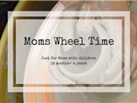 Moms Wheel Time