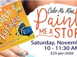 Paint Me A Story: How to Catch a Turkey - November 9th