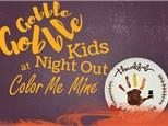 GOBBLE!  GOBBLE!  Kids Night Out! November 16th