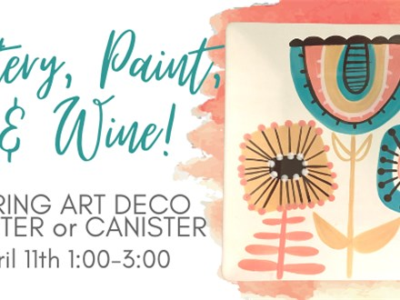 Pottery, Paint, & Wine Workshop 4/11@The Pottery Patch