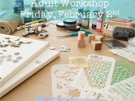 Adult Class: Mixed-Media - February 2 @ 6pm