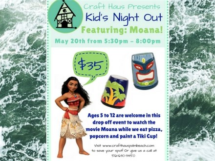 Kid's Night Out: Moana!