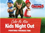 Kids Night Out - GNOMES! March 9th