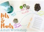 Adult Class: Pots & Plants - March 1 @ 6pm
