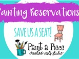 Painting Reservations - Save us a seat (Max 6 people)
