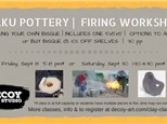 Raku Pottery Firing Workshop