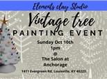 Vintage Ceramic Tree Painting event Sunday Oct 10th 1pm