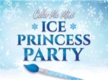 Ice Princess Party - Jan 17th