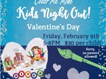 Kids Night Out - Valentine's Day! February 9th