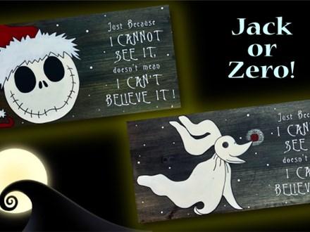 Jack or Zero Wood Signs - Nov. 15th