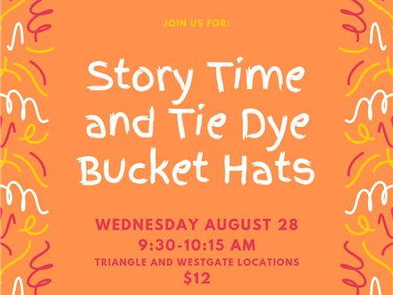 Story Time and Tie Dye Bucket Hats