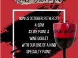 """October 20th, 2021 Adult Workshop """"Wine Goblet"""""""