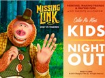 Kid's Night Out April 2019 Missing Link