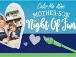 Mother Son Night of FUN! February 15th, 6pm
