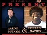 Aaron Putnam & Richard Mathis - July 27th - Whitehall