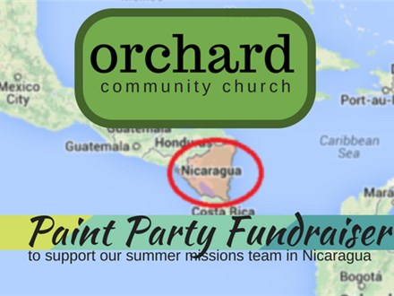 Paint Party Fundraiser & Ladies Event @ Orchard Community Church 6/17/17