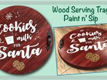 Santa Wood Serving Tray Paint N Sip - December 15th