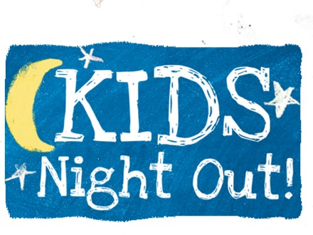 Kids Night Out- June 8th!