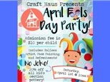 April Fools Day Party!