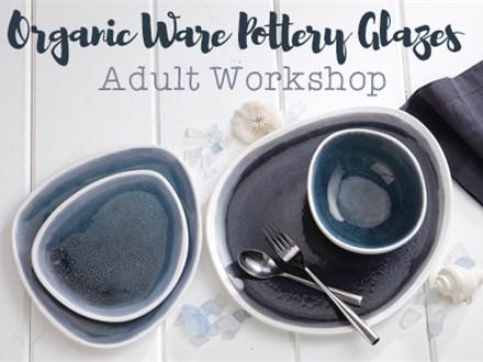Adult Class: Organic Ware Pottery Glazes - April 5 @ 6pm