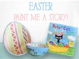 Paint  Me A Story: Pete the Cat, Big Easter Adventure
