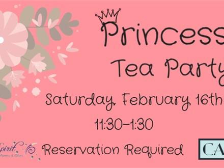 Princess Tea Party, February 16th