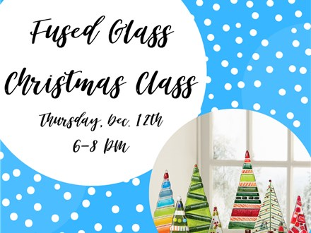 Fused Glass Christmas Class