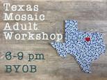 Adult Class - Texas Mosaic: January 5 @ 6pm