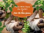 Paint with Xena the Sloth!! Nov, 21st