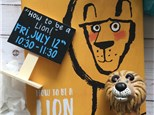 "Pre-School Storytime ""How To Be A Lion"""