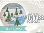 Adult Workshop - Winter Postcard,  Thursday Feb 21st 2019