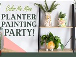 Planter Painting Party - Sun, March 22nd