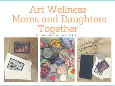 Art Wellness Moms and Daughters