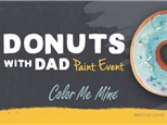 Donuts with Dad - Painting Gifts for Mother's Day!