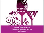 Vida Vino Wine Bar - 10/5/16 - Woodslands, TX