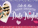 Daddy Daughter Date Night, Wednesday, February 5th: 5:00-8:00PM