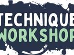 Technique Workshop!