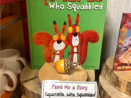 Paint Me a Story - Squirrels who Squabbled - Nov. 3rd @10:30am