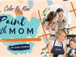 PAINT WITH MOM - MAY 9